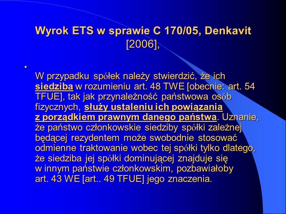 Wyrok ETS w sprawie C 170/05, Denkavit [2006],